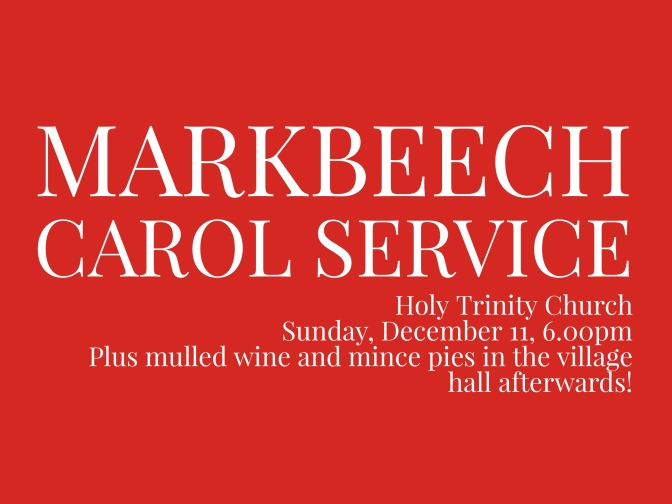 Make sure you don't miss the Markbeech Carol Service