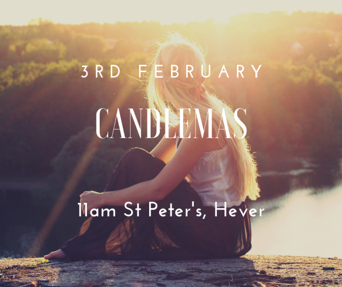 Candlemas 3rd February 11am Hever