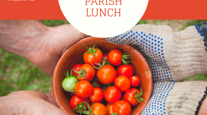 Parish lunches July